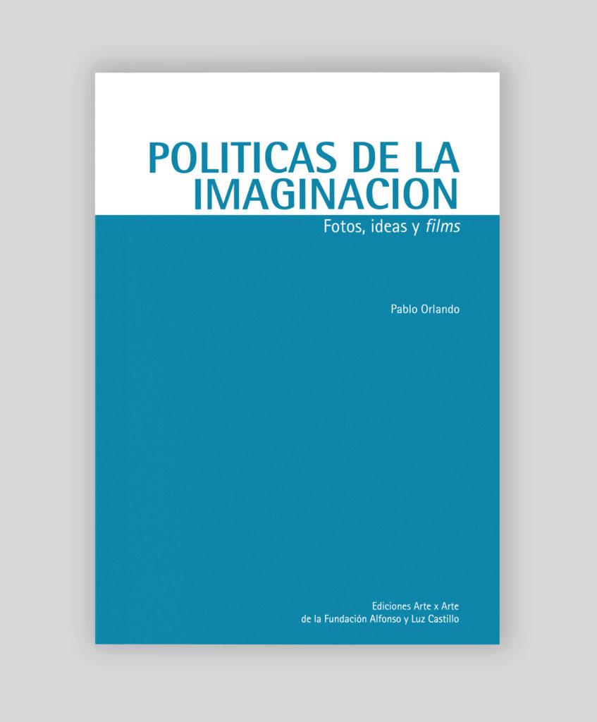 Políticas de la imaginación
